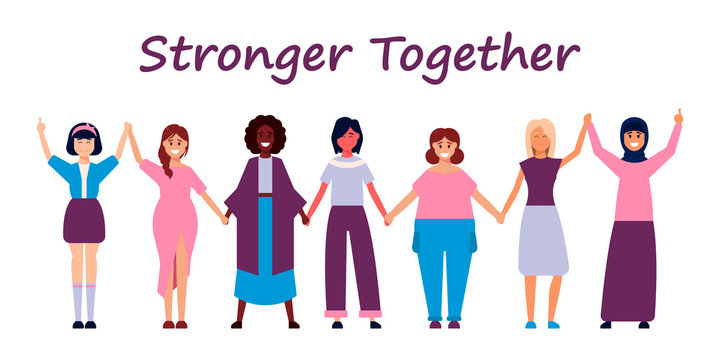 Happy women or girls standing together and holding hands. Group of female friends, union of feminists, sisterhood. Flat cartoon characters isolated on white background. Colorful vector illustration