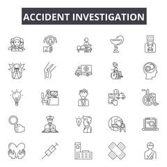 Accident investigation line icons. Editable stroke. Concept illustrations: car crash,investigator,inspection,police,road,damage,examining,insurance etc. Accident investigation  outline icons