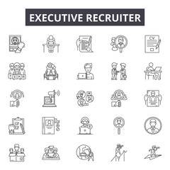 Executive recruiter line icons for web and mobile. Editable stroke signs. Executive recruiter  outline concept illustrations