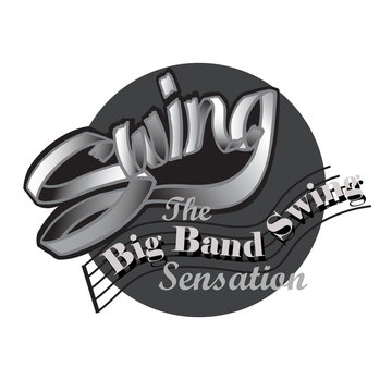 The big band swing sensation