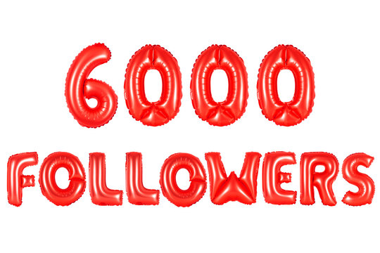 six thousand followers, red color