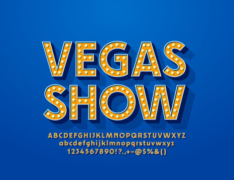 Vector glowing emblem Vegas Show. Font with Lamps. Illuminated Alphabet Letters, Numbers and Symbols