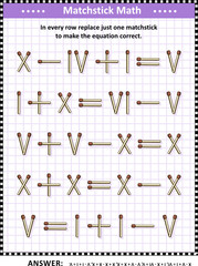 Math puzzle with roman numerals for adults and schoolchildren: In every row replace just one matchstick to make the equation correct. Answer included.
