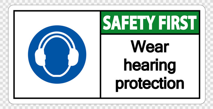 Safety first Wear hearing protection on transparent background