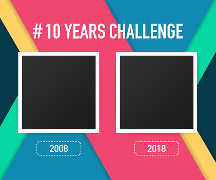 Template with hashtag 10 years challenge concept. Lifestyle before and after ten years. Vector illustration.