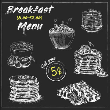 Vintage Poster. Breakfast menu.Set on the chalkboard.Hand drawn breakfast set. Food elements collection. Vector illustration. Pancakes.Oatmeal.Cereal.Waffles