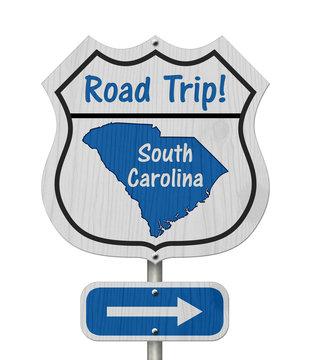 South Carolina Road Trip Highway Sign