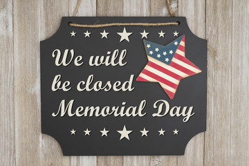 We will be closed Memorial Day message Wall mural