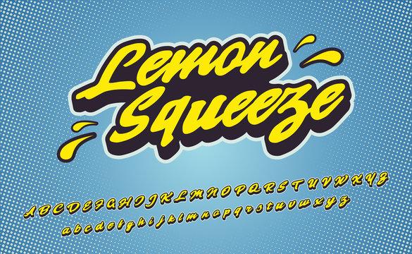 Lemon Squeeze. 3D vintage script font. Vector font illustration. Comics style.