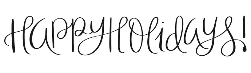 Wall Mural - HAPPY HOLIDAYS! brush calligraphy banner