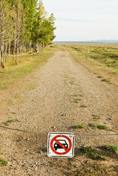 A no driving sign on September 19, 2007 located on a dirt road near Jackson, Wyoming.