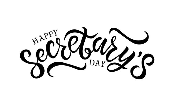 Hand written lettering Happy Secretary's day.  Isolated illustration on white background. World professional holiday event, greeting card decoration graphic element.