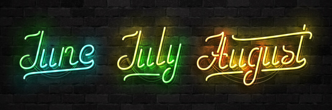 Vector set of realistic isolated neon sign of June, July and August typography logo for template decoration and covering on the wall background. Concept of summer.