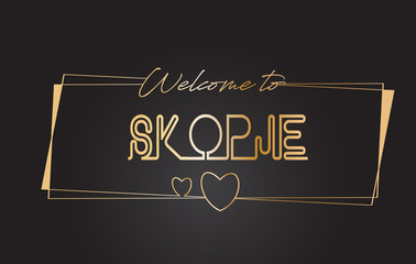 Skopje Welcome to Golden text Neon Lettering Typography Vector Illustration.