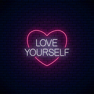 Love yourself - glowing neon inscription phrase. Motivation quote in neon style. Vector illustration.