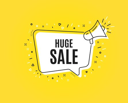 Huge Sale. Megaphone banner. Special offer price sign. Advertising Discounts symbol. Loudspeaker with speech bubble. Huge sale sign. Marketing and advertising tag. Vector