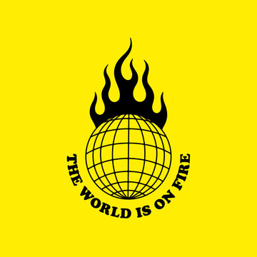 THE WORLD IS ON FIRE YELLOW BACKGROUND