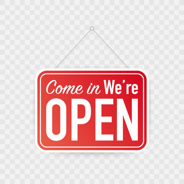 Come in we're open hanging sign on white background. Sign for door. Vector illustration.