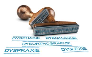 Liste des troubles dys dont la dysorthographie, la dyslexie et la dyscalculie. Problèmes cognitifs.