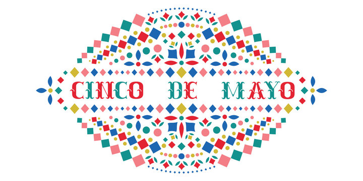 Cinco de mayo colorful text and Mexican embroidery motif.