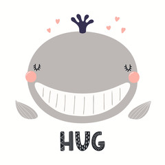 Türaufkleber Abbildungen Hand drawn vector illustration of a cute funny whale face, with lettering quote Hug. Isolated objects on white background. Scandinavian style flat design. Concept for children print.