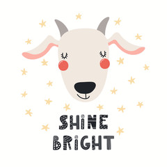 Foto auf Leinwand Abbildungen Hand drawn vector illustration of a cute funny goat face, with lettering quote Shine bright. Isolated objects on white background. Scandinavian style flat design. Concept for children print.