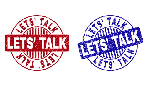 Grunge LETS' TALK round stamp seals isolated on a white background. Round seals with grunge texture in red and blue colors. Vector rubber watermark of LETS' TALK title inside circle form with stripes.