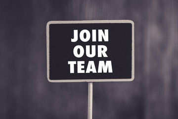 Join Our Team Concept Blackboard Sign Board Isolated