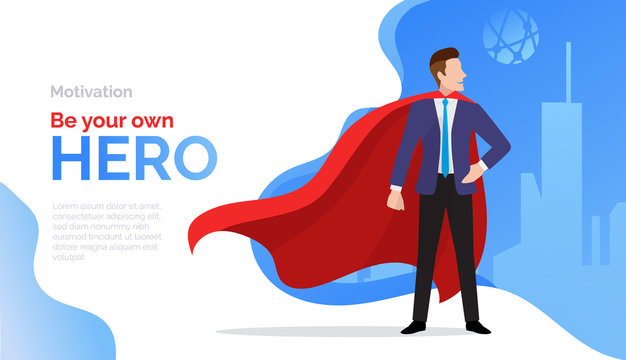 Superhero, motivate poster with businessman in red cloak, success, business achievement, promotion, leadership and motivation concept, vector