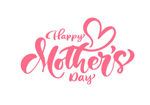 Happy Mothers Day pink vector calligraphy text. Modern lettering handwritten phrase. Best mom ever illustration