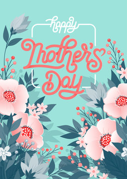 Happy Mothers Day beautiful greeting card. Bright vector illustration with colorful trend floral pattern and mothers day lettering. Traditional folk flowers bouquet.