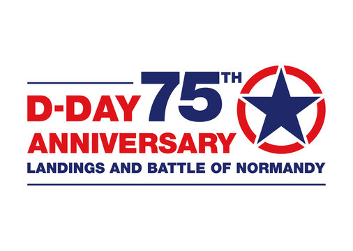 D-DAY 75TH ANNIVERSARY - Landings and Battle of Normandy