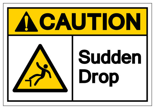 Caution Sudden Drop Symbol Sign, Vector Illustration, Isolated On White Background Label. EPS10
