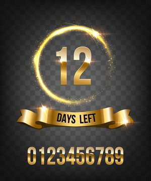 Number of Days Left To Go Luxury Design. Golden shining circle and ribbon with golden numbers. Glittering ring, circular geometric shape with sparkling effect. Vector Illustration.