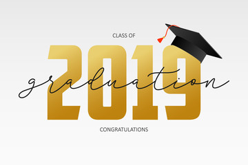 Graduating card template. Class of 2019 - banner with gold numbers and mortarboard. Concept of congratulations for graduation party. Vector illustration.