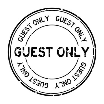 Grunge black guest only word round rubber seal stamp on white background
