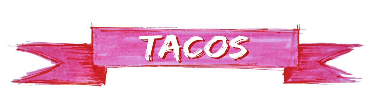 tacos ribbon