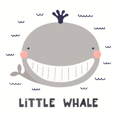 Fotobehang Illustraties Hand drawn vector illustration of a cute funny whale, with lettering quote Little whale. Isolated objects on white background. Scandinavian style flat design. Concept for children print.