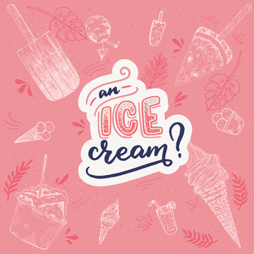 An Ice Cream hand lettering and illustrations