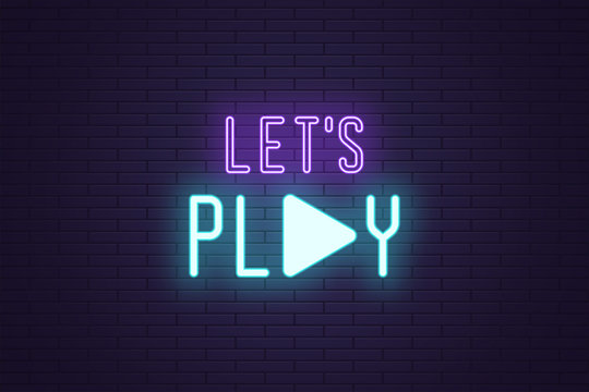 Neon composition of Lets play sign. Vector text