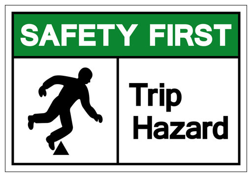 Safety First Trip Hazard Symbol Sign, Vector Illustration, Isolate On White Background Label. EPS10