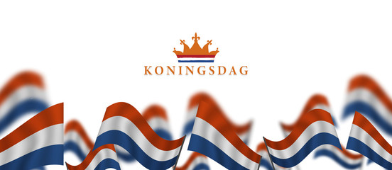 Koningsdag and  design template for poster, 27 april, waving netherlands flag, English translation ; King's Day