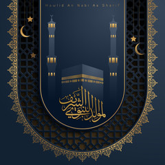Mawlid An Nabi As Sharif islamic greting arabic calligraphy with mecca haram mosque illustration