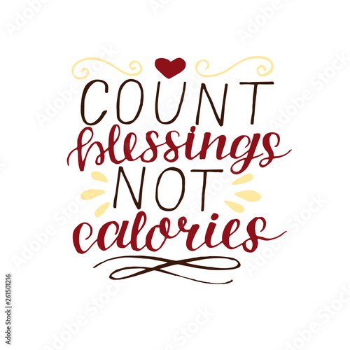 Hand lettering with christian quotes Count your blessing not ...