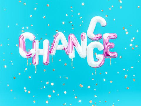 Change, chance – stimulate positive text short saying, motivation banner, 3d rendering