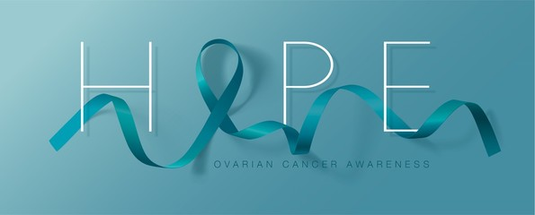 Hope. Ovarian Cancer Awareness Calligraphy Poster Design. Realistic Teal Ribbon. September is Cancer Awareness Month. Vector