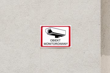Obraz Tablica ostrzegawcza: Obiekt monitorowany - fototapety do salonu