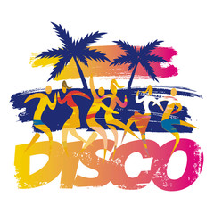 Beach disco party, dancers. Expressive, abstract stylized illustration of dancing people on grunge background with  palms and inscription DISCO. Isolated on white background. Vector available.