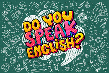 Concept of studying English or travelling. Phrase Do you speak English