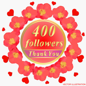 400 followers. Bright followers background. 400 followers illustration with thank you on a ribbon. Vector illustration.